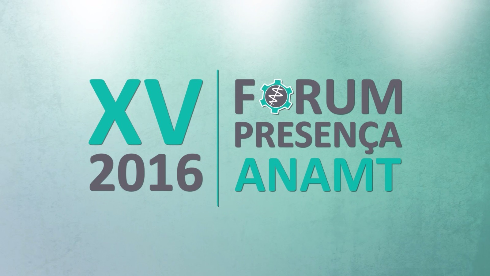 XV Fórum Presença ANAMT