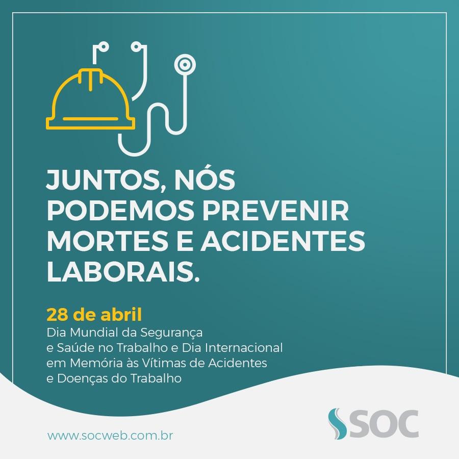 Dia Mundial da Saúde e Segurança do Trabalho 2017