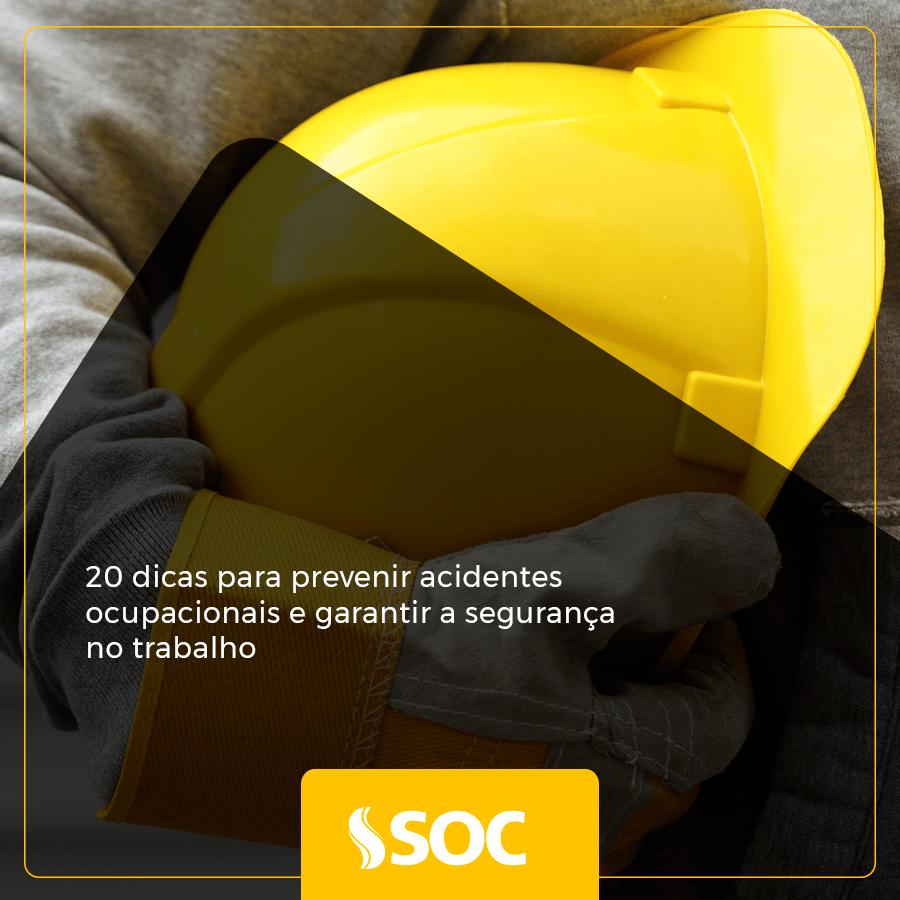 20 dicas para prevenir acidentes ocupacionais