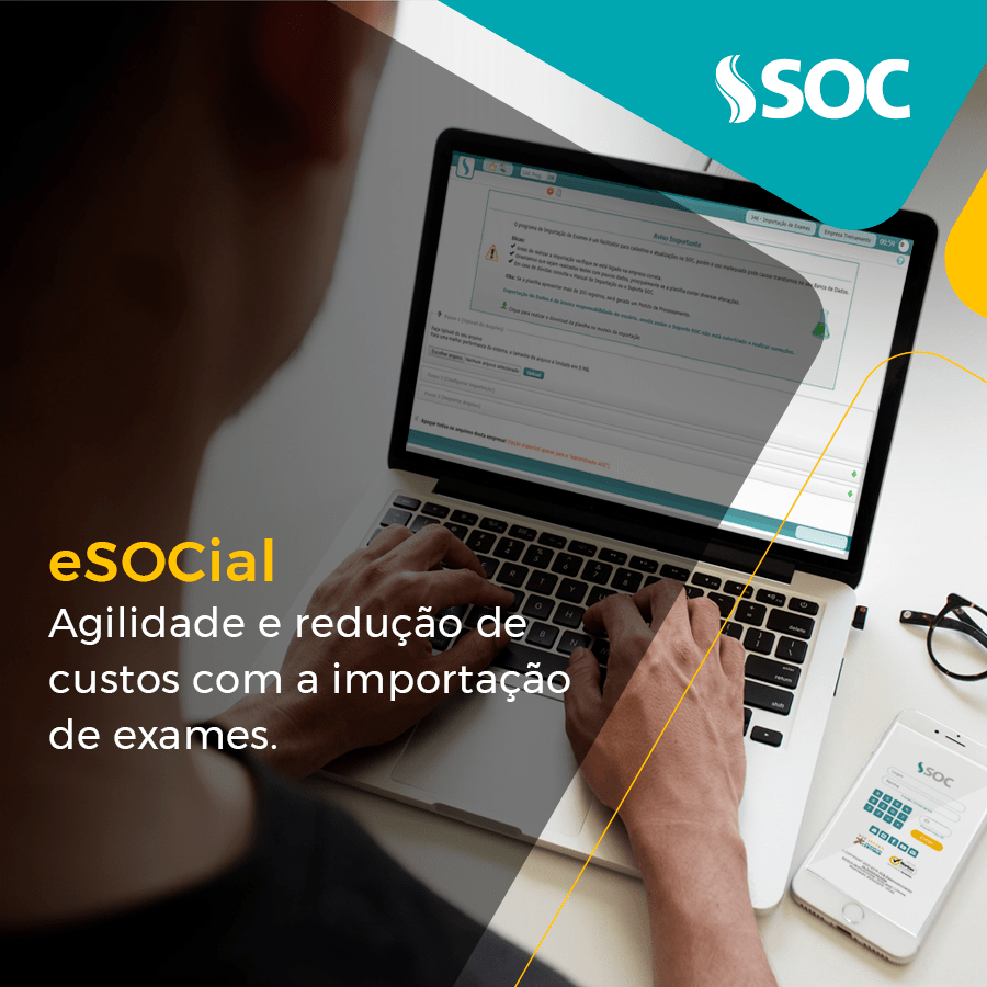 eSocial planilha de importação de exames do SOC promove agilidade e redução de custos