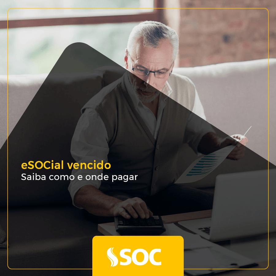 Como e onde pagar o eSocial vencido (3)