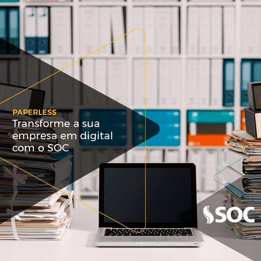 Paperless transforme a sua empresa em digital com o SOC