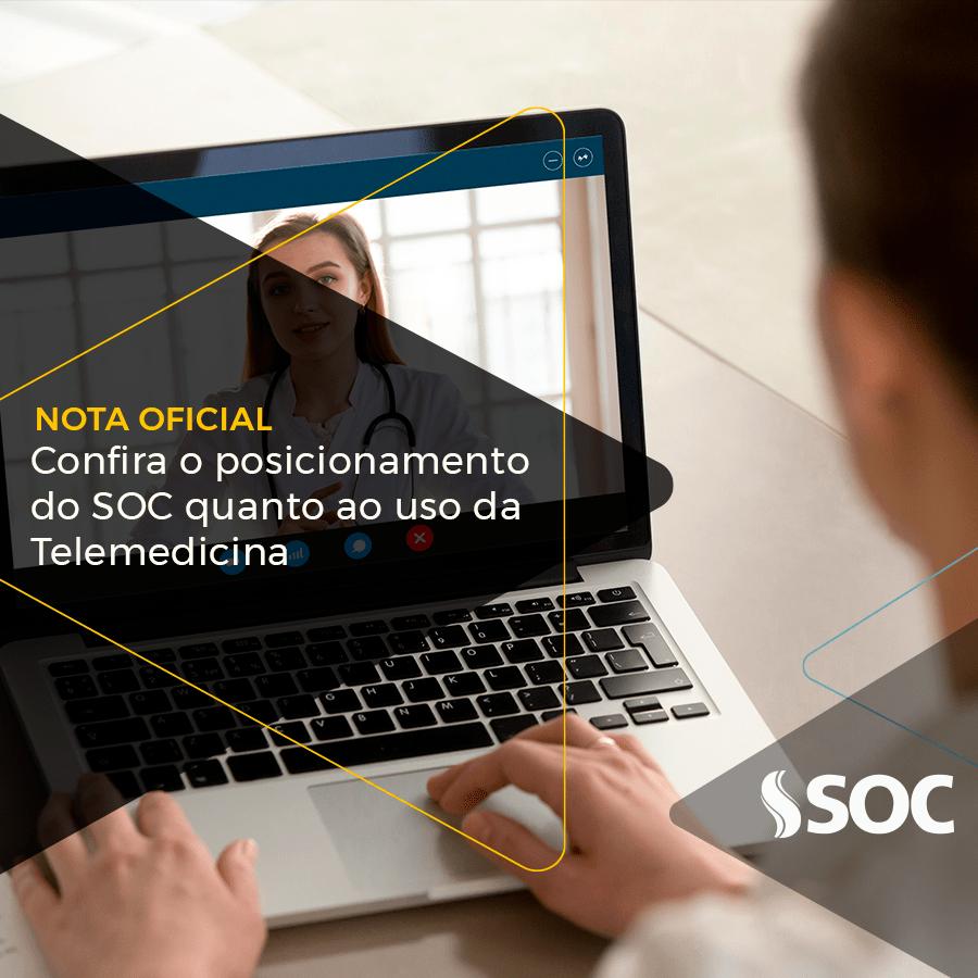 Nota Oficial: Confira o posicionamento do SOC quanto ao uso da Telemedicina