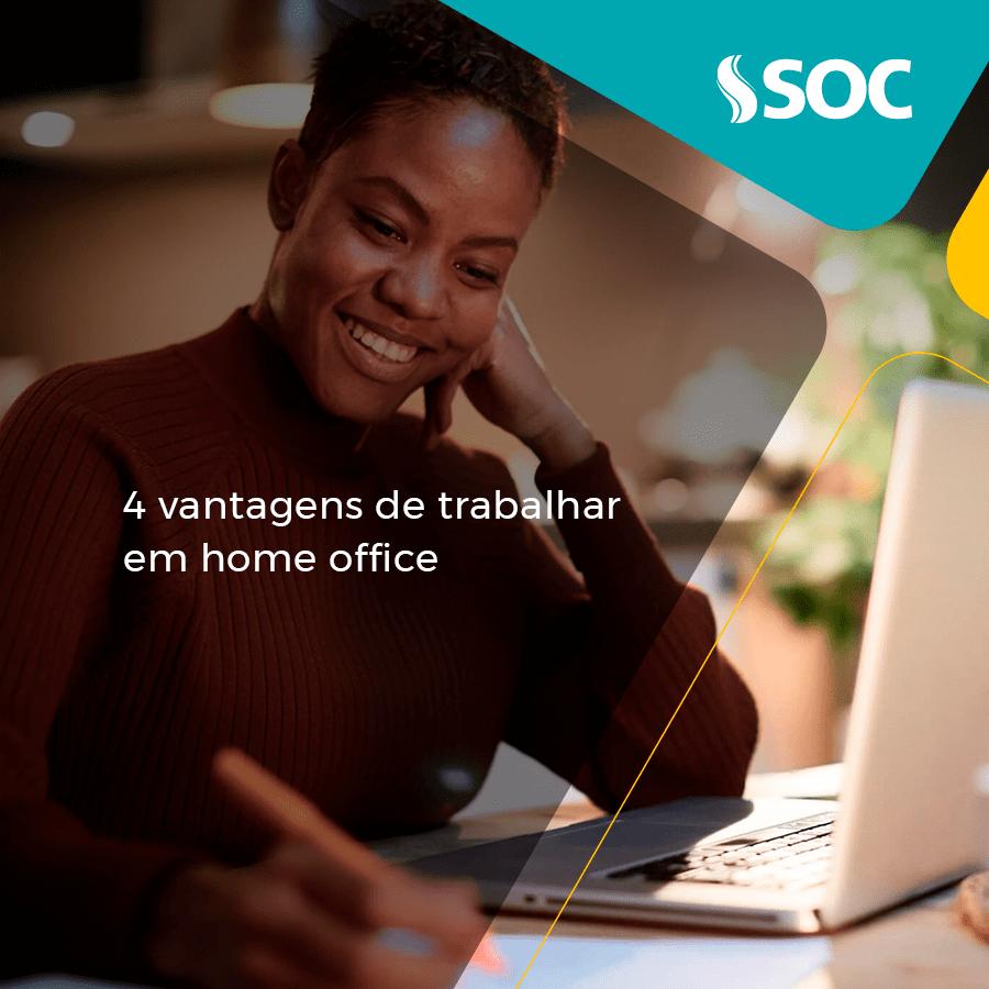 4 vantagens de trabalhar em home office
